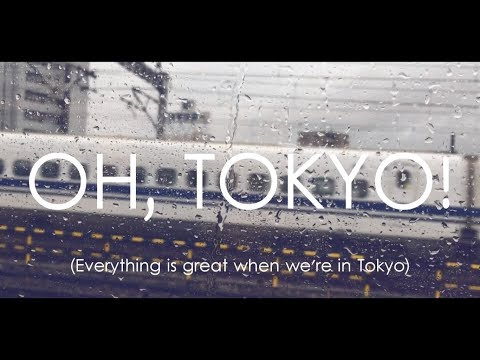 Silent James - Oh, Tokyo!