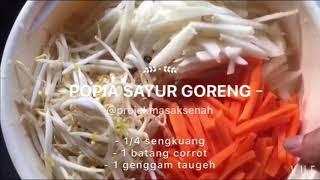 Cara Membuat Popia Sayur Goreng...