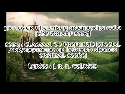 Misty Mountains (The Hobbit - Dwarf Song) Full extended version with lyrics