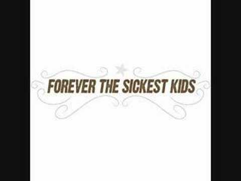 FOREVER THE SICKEST KIDS-She's A Lady [Lyrics]