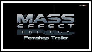 Mass Effect Trilogy Femshep Trailer