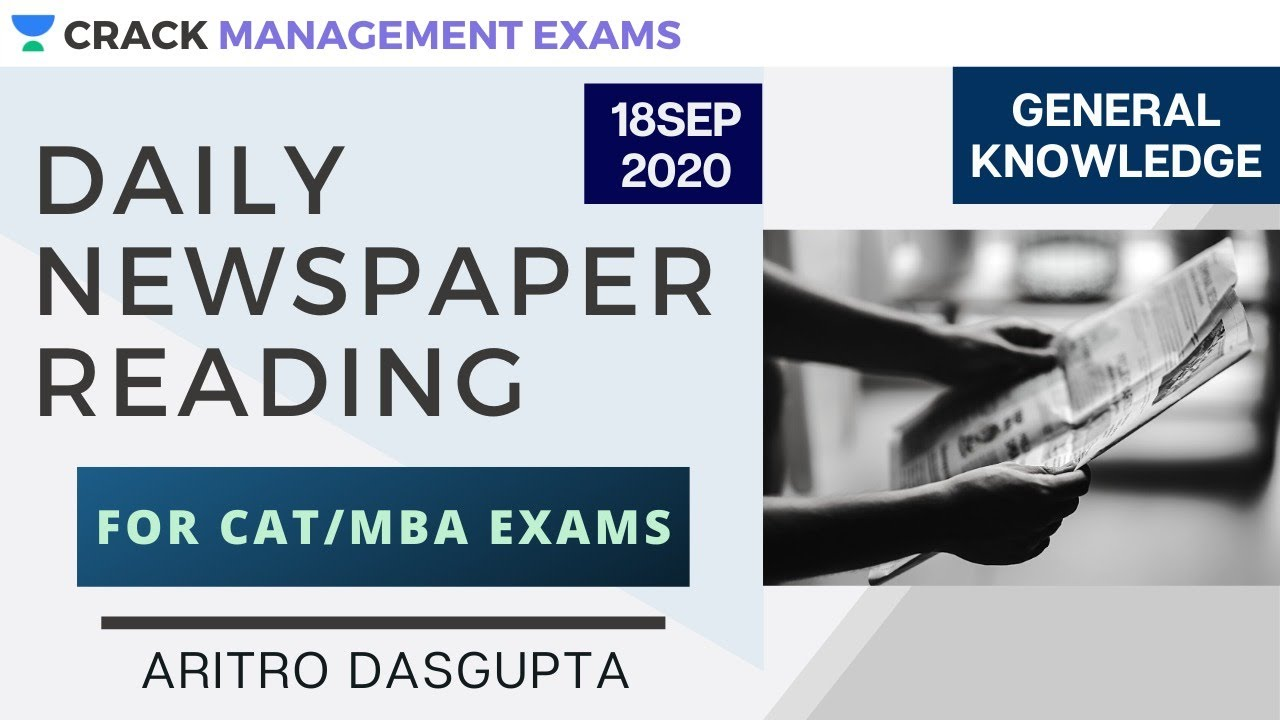 Download Daily Newspaper Reading | 18th September 2020 | General Knowledge | CAT/MBA I Aritro Dasgupta