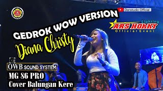TOP PERFORMANCE DIANA CHRISTY COVER BALUNGAN KERE MG 86 PRO