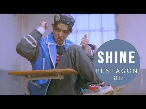 PENTAGON (펜타곤) - SHINE (빛나리) [8D USE HEADPHONES] 🎧