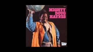 Watch Mighty Doug Haynes Can I Change My Mind video