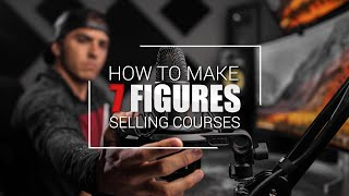 How I Make 7 Figures Selling Online Courses