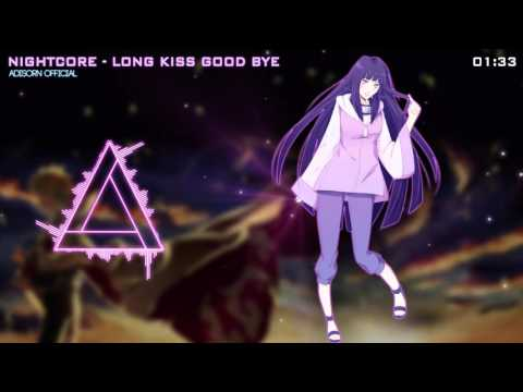 Nightcore - Long Kiss Good Bye Naruto Shippuuden ED7
