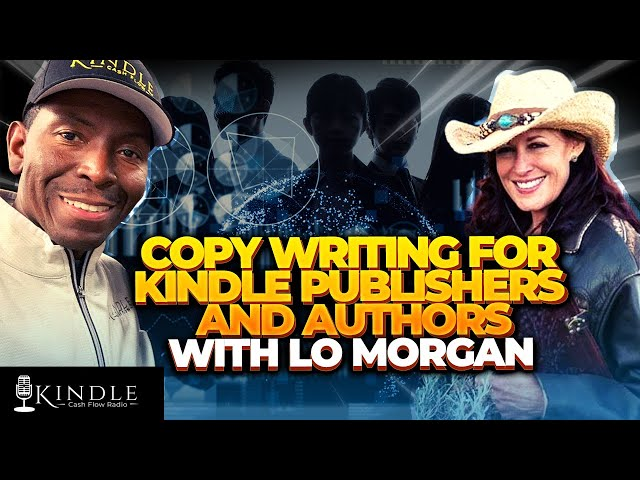 Copywriting For Kindle Publishers And Authors with Lorrie Morgan