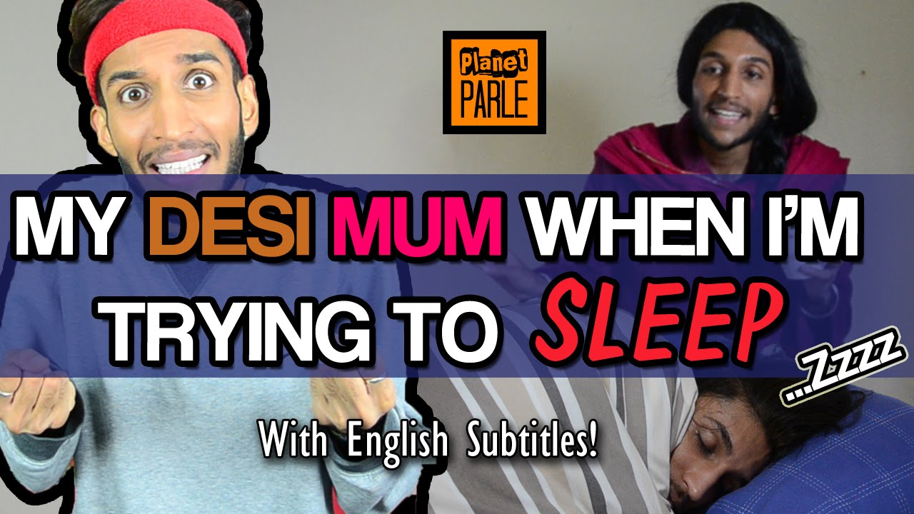 Download 13 - What Gujarati Mums Do When You're Trying To Sleep