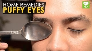 Learn how to cure puffy eyes or swollen eyes with some natural thin...