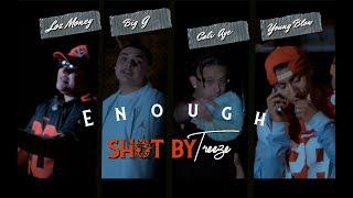 Cali Aye x Loz Money x Big G x Young Blow - Enough (Music Video) || Dir. ShotByTreeze [Thizzler.com]