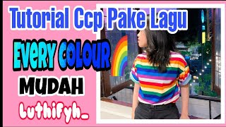 Download Lagu Ccp Tutorial Pake Lagu Every Colour 🌈 mp3