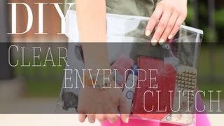 DIY Clear Envelope Clutch | beautybitten
