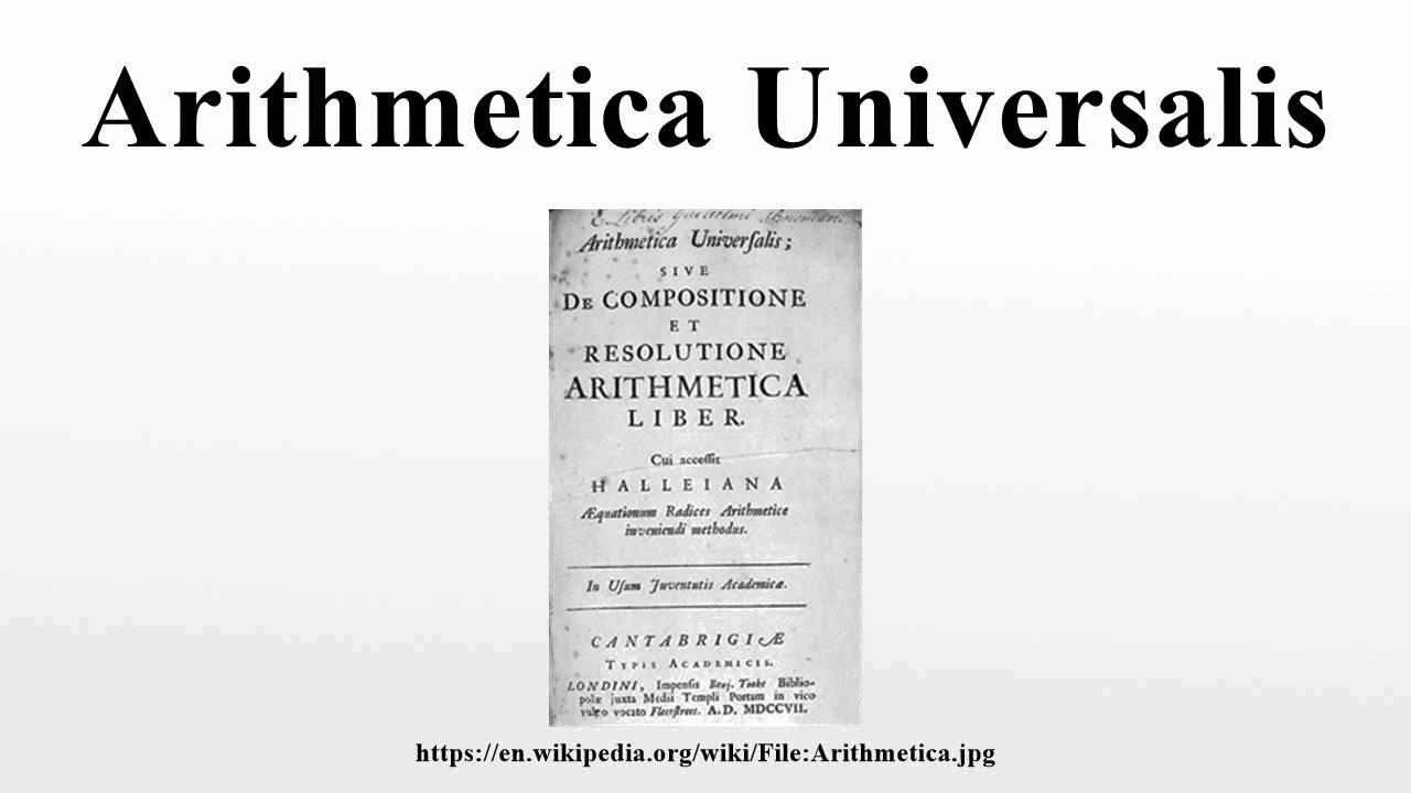 Arithmetica Universalis - YouT...