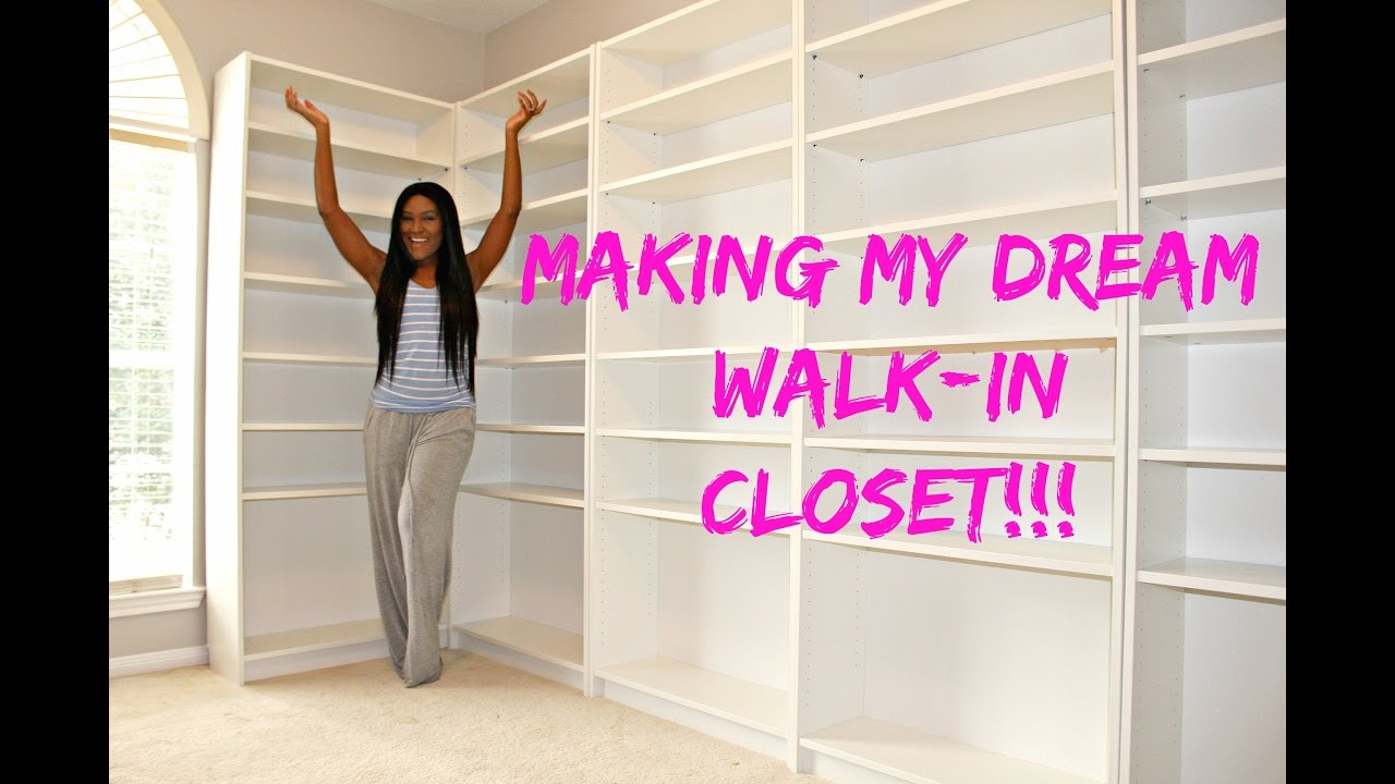 Making My Dream Walk In Closet