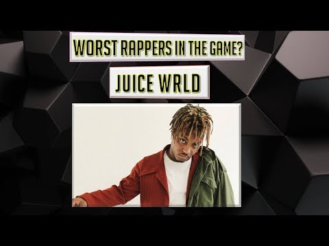 WORST Rappers in the Game? - Juice WRLD (Episode 23)
