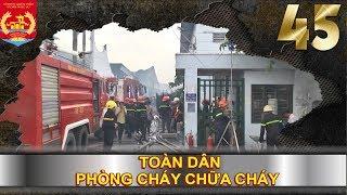 PHÒNG CHÁY CHỮA CHÁY   SỐ 45   Báo cháy kịp thời nhờ hệ thống CBX   280918 🔥