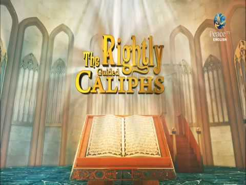 The Rightly Guided Caliphs, As Siddiq R A, Zaindine Johnson, English Lecture, part 4