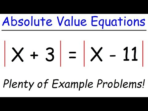 How To Solve Absolute Value Equations