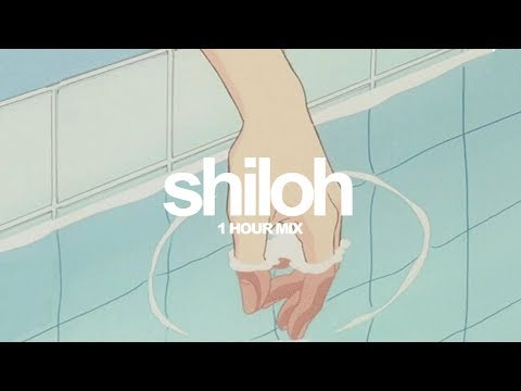 Shiloh [1 Hour Mix]