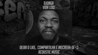 Djonga - Vida Lixo (Download + Letra)