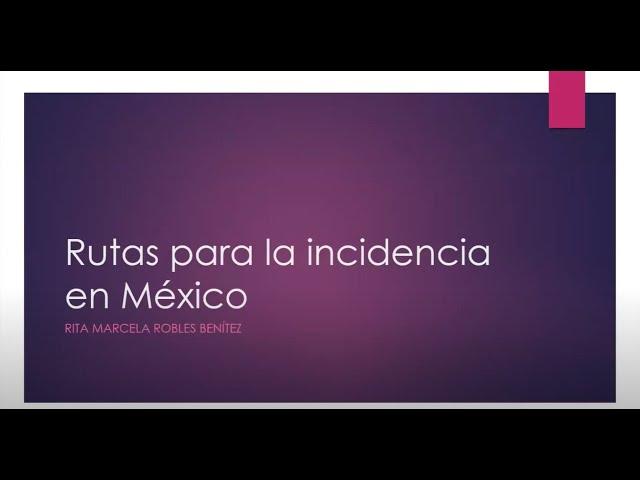 Rutas para la incidencia en México