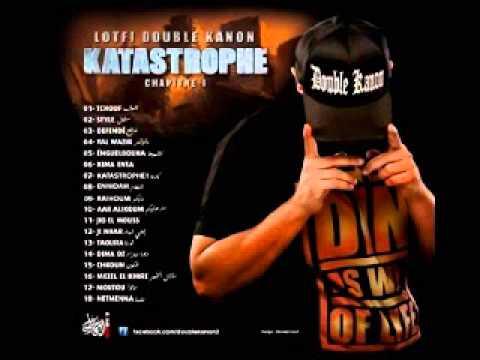 Lotfi Double Kanon -03.Defendé(Katastrophe Chapitre1 2013)