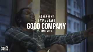 A$AP Rocky Type Beat - Good Company (Prod. Kongo)