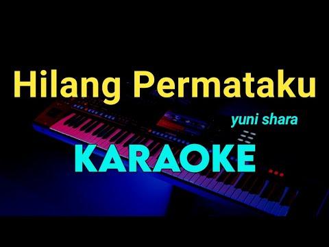 hilang-permataku---yuni-shara---karaoke-tembang-kenangan