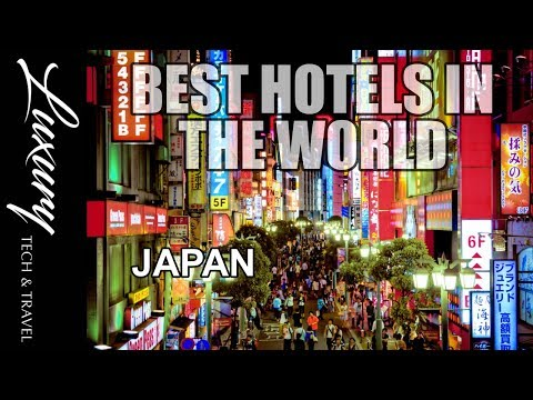 Best Hotels in the World 2017 JAPAN