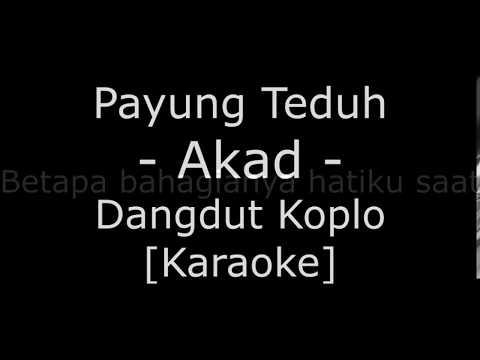 Payung Teduh - Akad (Cover Dangdut Koplo Karaoke No Vokal)
