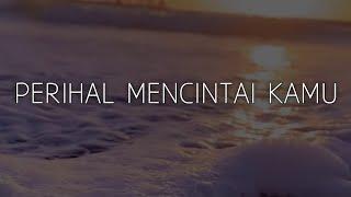 PUISI CINTA - PERIHAL MENCINTAI KAMU | Musikalisasi puisi cinta Ujad Mahardika