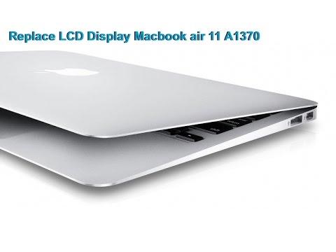 trocando tela lcd macbook air 11 a1370 a1369 a1465 a1466. Black Bedroom Furniture Sets. Home Design Ideas