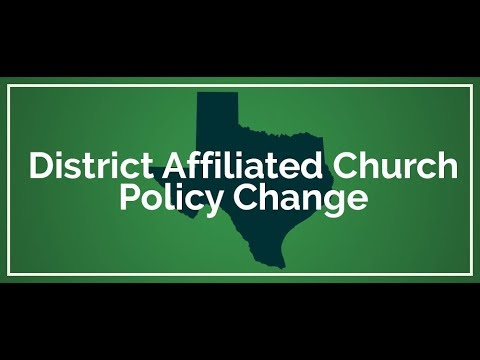 District Affiliated Church Policy Change