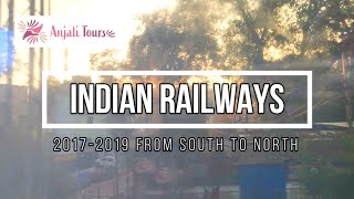 Indian Railways 2017 - 2019 from North to South