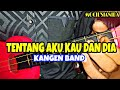 Download Mp3 KANGEN BAND - TENTANG AKU KAU DAN DIA COVER KENTRUNG BY MOCILSIANIDA