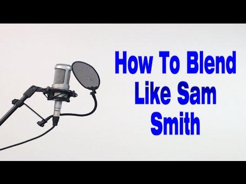 How To Blend Like Sam Smith