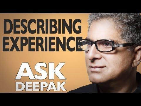 What are Qualia? Ask Deepak Chopra!