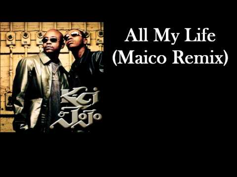 All My Life- Kci & Jojo(Maico Remix)