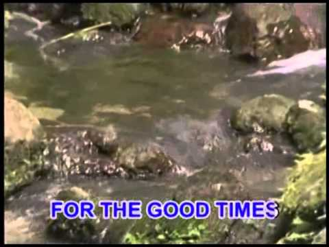 For The Good Times (Karaoke) - As popularized by Victor Wood