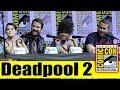 DEADPOOL 2: SUPER DUPER CUT | Comic Con 2018 Full Panel (Ryan Reynolds, Zazie Beetz)