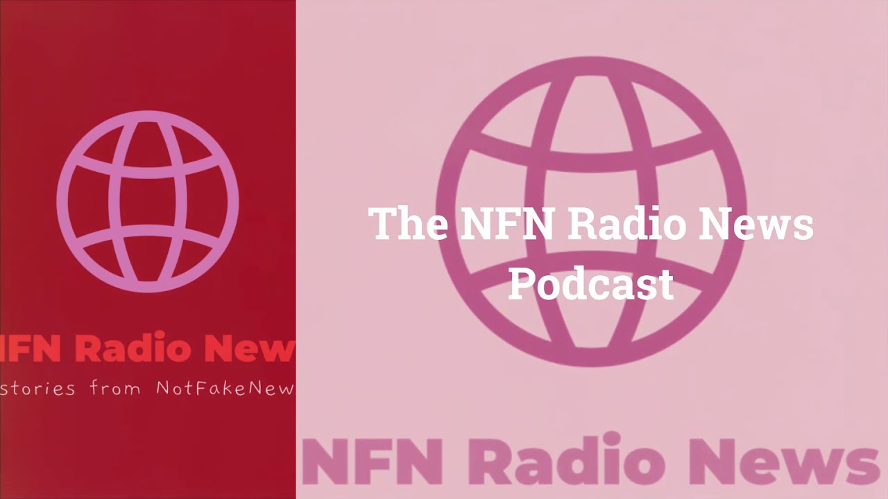 Check Out NFN Radio News, the Podcast