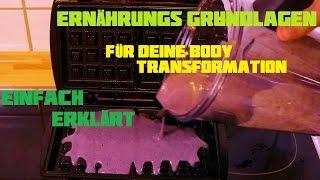 Ernährung | Grundlagen für deine Body Transformation | 4K