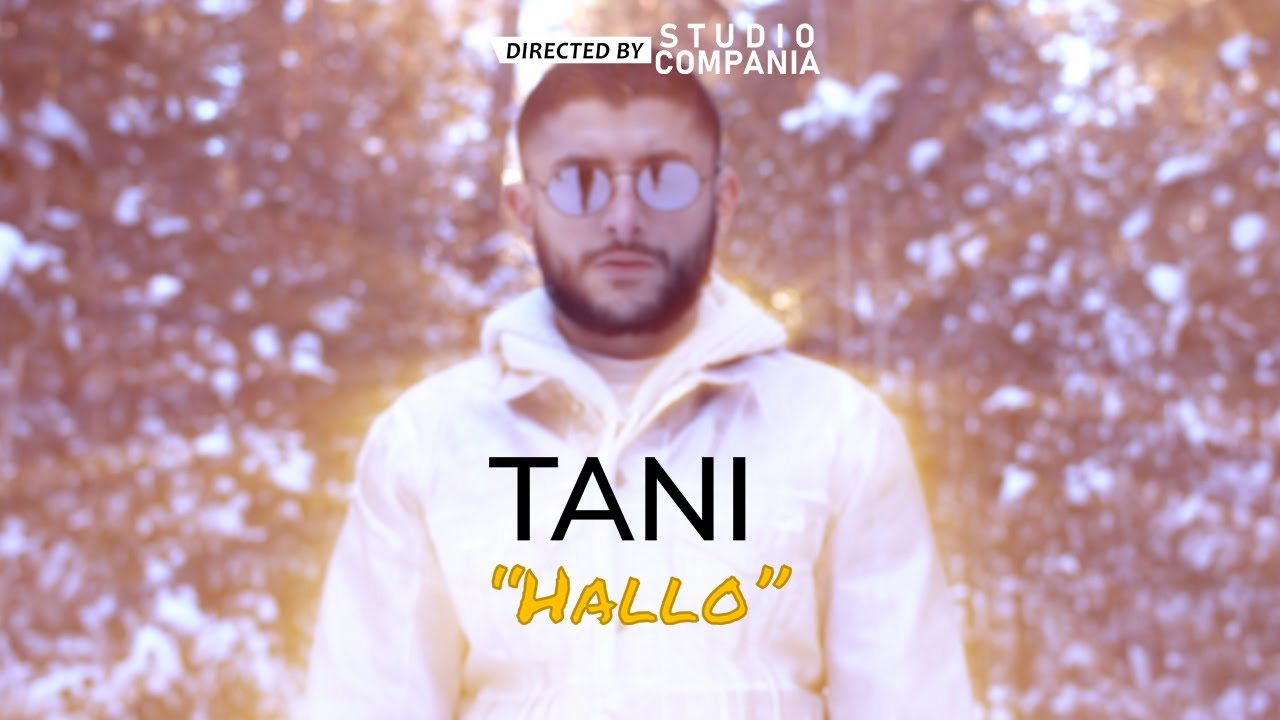 Download TANI - HALLO (prod. by LiL-E) [Official Video 4K]