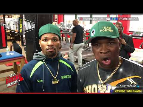 Shawn Porter and Ken Porter Explain Not Looking For Errol Spence Jr or Terence Crawford Fights