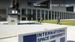 TMRO:Space - International Space University - Orbit 10.02
