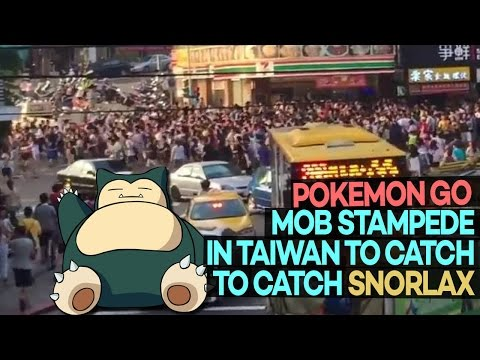 INSANE Pokemon Go Mob Stampedes in Taiwan Looking for Snorlax