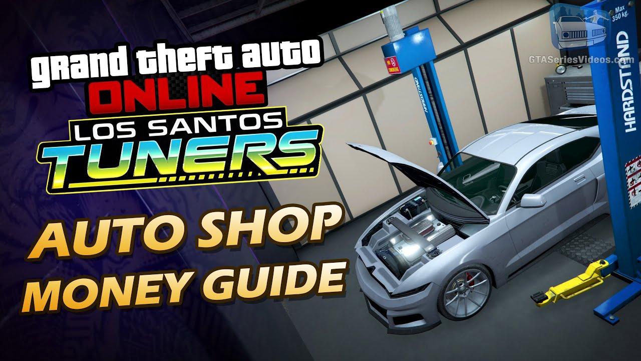 GTA Online: Los Santos Tuners - Auto Shop Money Guide