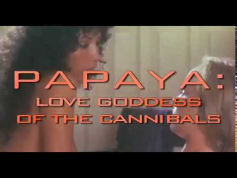 Papaya: Love Goddess of the Cannibals Trailer