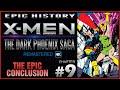 Epic History X-Men The Dark Phoenix Saga (9/9) The Final Chapter